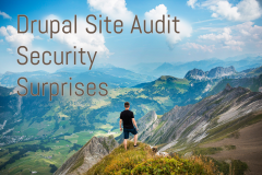 Drupal Site Audit Security Surprises