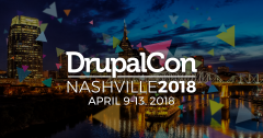 DrupalCon Nashville 2018 - April 9-13, 2018