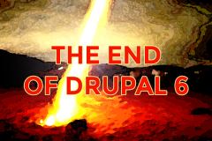 The End of Drupal 6: Is Really a New Beginning.
