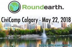 Roundearth CiviCamp Calgary - May 22, 2018